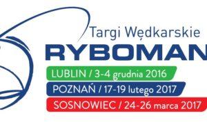 Rybomania Poznań 2017 - Targi Wędkarskie