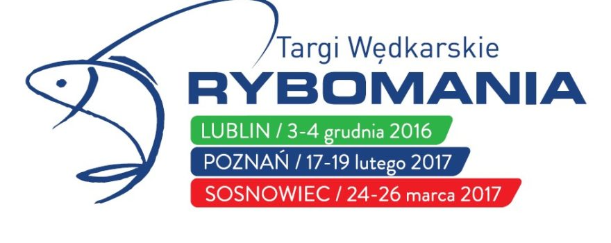Rybomania Lublin 2016 - Targi Wędkarskie