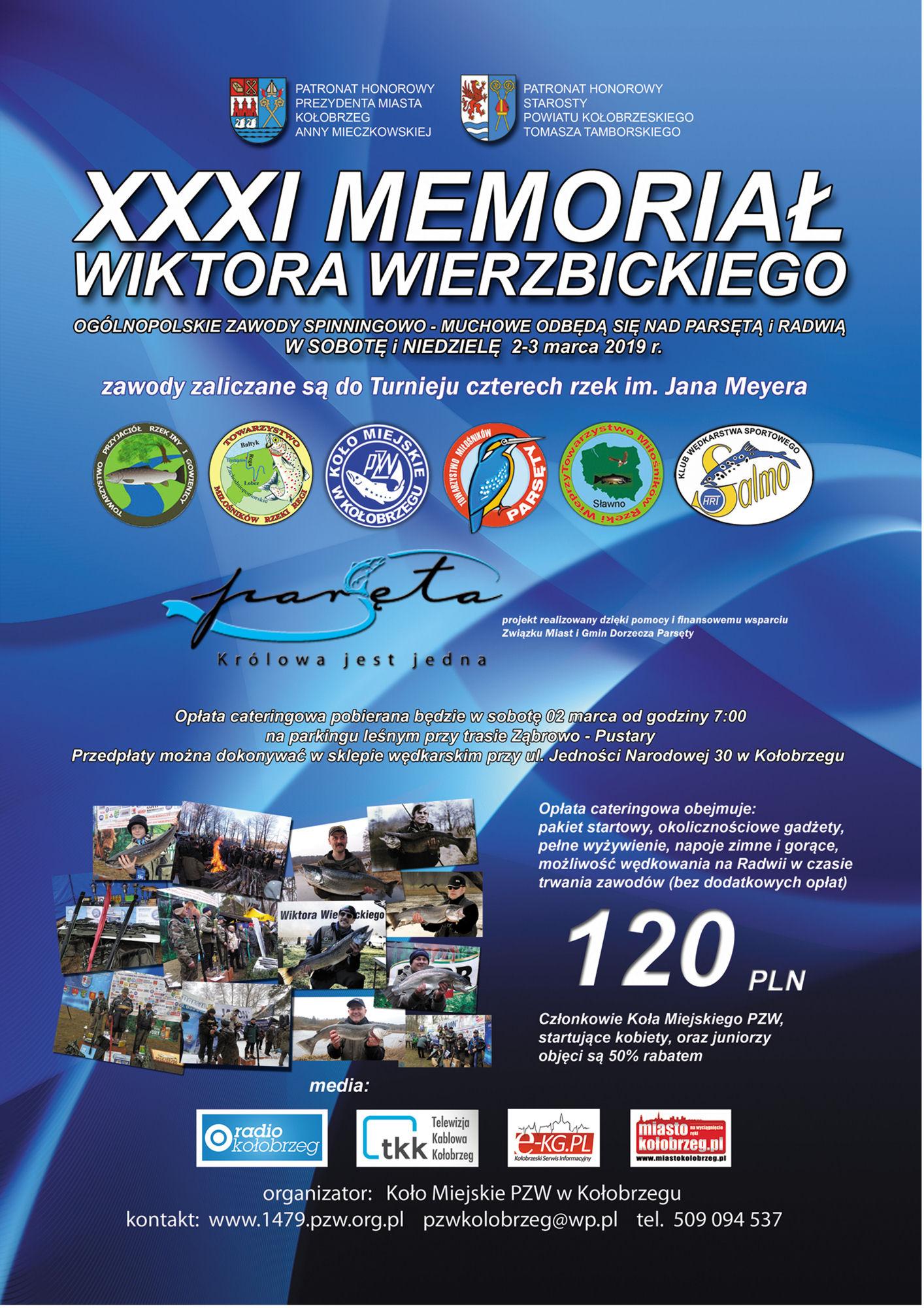 XXXI Memoriał imienia Wiktora Wierzbickiego na rzece Parsęta i rzece Radew.